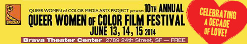 10th Queer Women of Color Film Festival 2014